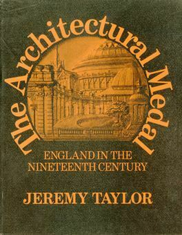 Picture of The Architectural Medal. England in the Nineteenth Century