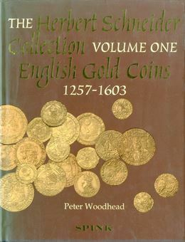 Picture of The Schneider Collection of English Gold Coins volume 1 - 1257-1603