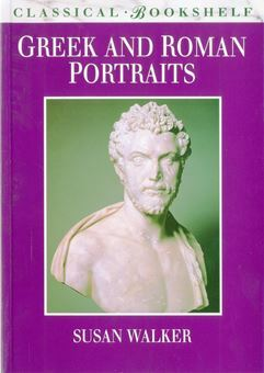 Picture of Greek and Roman Portraits by Susan Walker